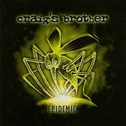 Craig's Brother | E.P.idemic